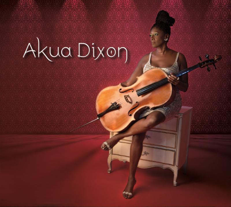 Akua Dixon: Available on CD Baby
